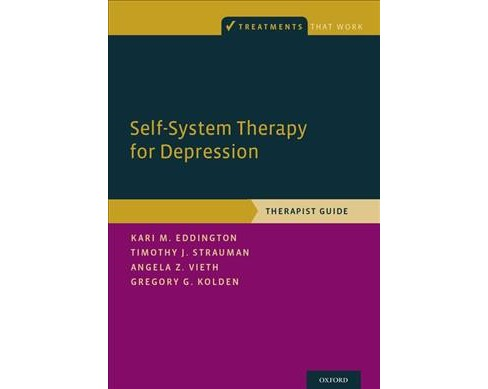 Self-System Therapy for Depression : Therapist Guide (Paperback) (Kari M. Eddington & Timothy J. - image 1 of 1