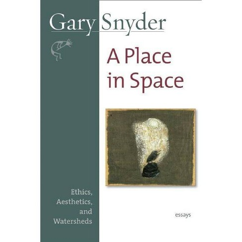 A Place in Space - by  Gary Snyder (Paperback) - image 1 of 1