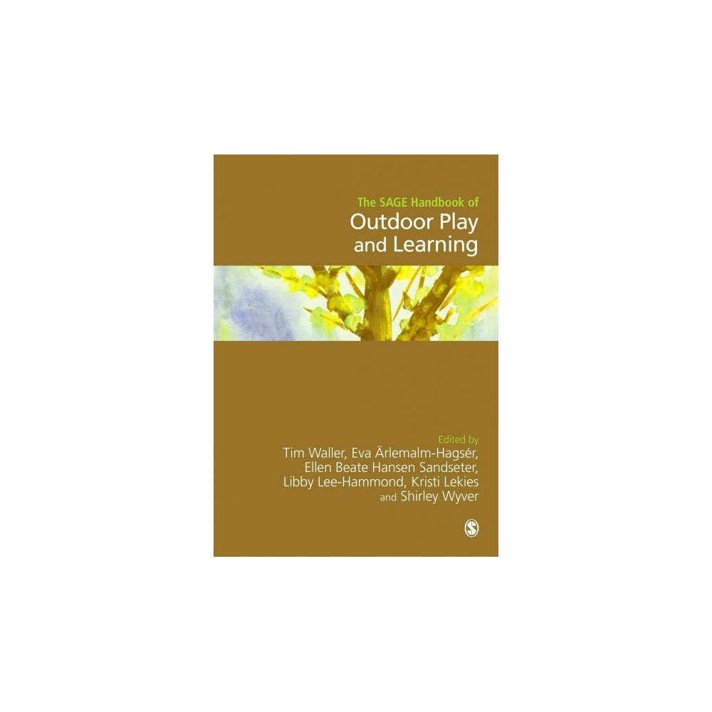 Sage Handbook of Outdoor Play and Learning - (Hardcover)