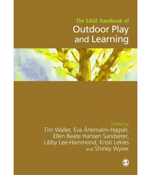Sage Handbook of Outdoor Play and Learning -  (Hardcover) - image 1 of 1