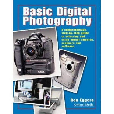 Basic Digital Photography - by  Ron Eggers (Paperback) - image 1 of 1