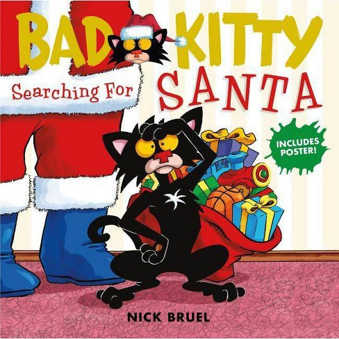 Bad Kitty Searching for Santa -  (Bad Kitty) by Nick Bruel (Hardcover) - image 1 of 1