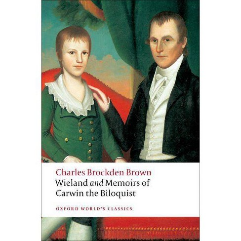 Wieland and Memoirs of Carwin the Biloquist - (Oxford World's Classics (Paperback)) (Paperback) - image 1 of 1