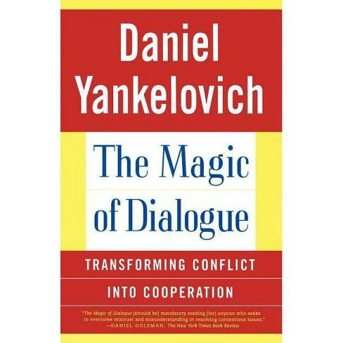 The Magic of Dialogue - by  Daniel Yankelovich (Paperback) - image 1 of 1