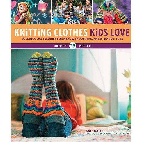 Knitting Clothes Kids Love - by  Kate Oates & Nancy Langdon (Spiral_bound) - image 1 of 1