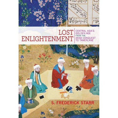 Lost Enlightenment - by  S Frederick Starr (Paperback) - image 1 of 1