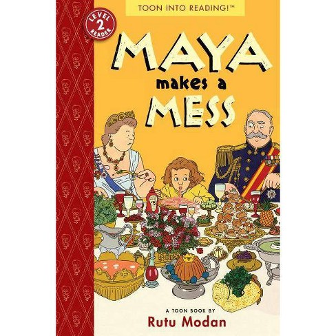 Maya Makes a Mess - (Toon Books) by  Rutu Modan (Paperback) - image 1 of 1