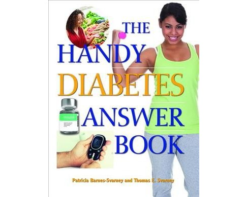 Handy Diabetes Answer Book (Paperback) (Patricia Barnes-Svarney & Thomas E. Svarney) - image 1 of 1