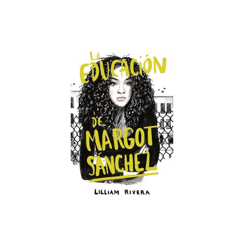 La Educaci N De Margot Sanchez By Lilliam Rivera Paperback