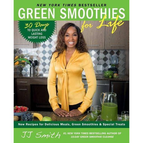 Green Smoothies for Life (Paperback) by JJ Smith - image 1 of 1