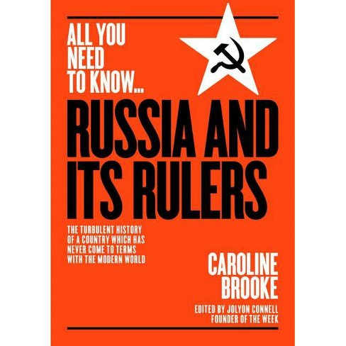 Russia and Its Rulers - (All You Need to Know) by  Caroline Brooke (Paperback) - image 1 of 1