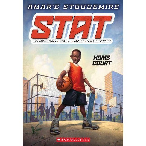 Home Court - (STAT: Standing Tall and Talented) by  Amar'e Stoudemire (Paperback) - image 1 of 1