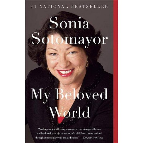 My Beloved World ( Vintage) (Reprint) (Paperback) by Sonia Sotomayor - image 1 of 1