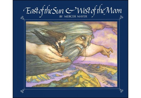 East of the Sun and West of the Moon (Reprint) (Paperback) (Mercer Mayer) - image 1 of 1