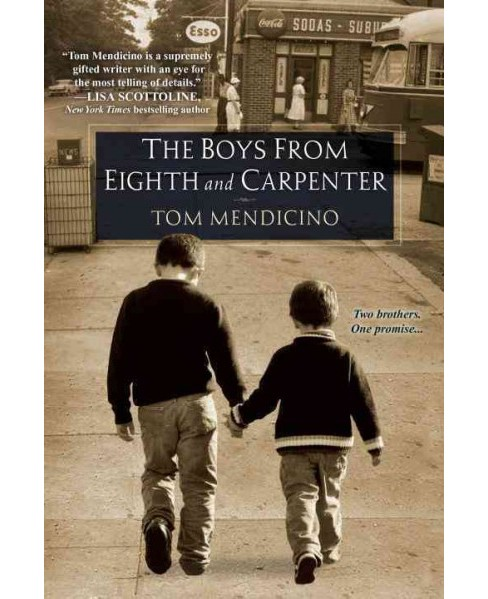 Boys from Eighth and Carpenter (Paperback) (Tom Mendicino) - image 1 of 1