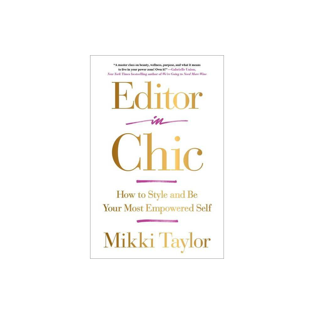 Editor In Chic By Mikki Taylor Paperback
