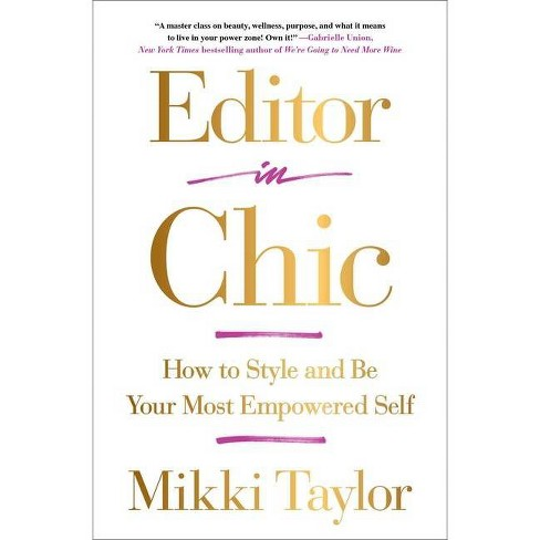 Editor in Chic - by  Mikki Taylor (Paperback) - image 1 of 1