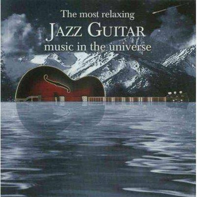 Various Artists - The Most Relaxing Jazz Guitar Music In The Universe (2 CD)