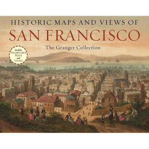 Historic Maps and Views of San Francisco - (Historic Maps and Views Of...) (Paperback) - image 1 of 1