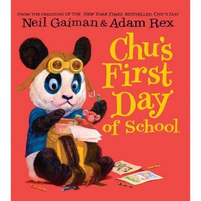 Chu's First Day of School - by Neil Gaiman (Board_book)