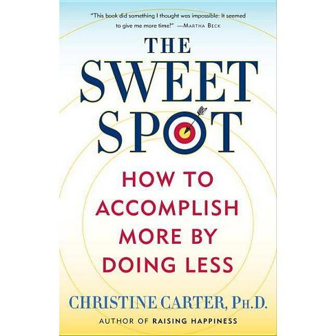 The Sweet Spot - by  Christine Carter (Paperback) - image 1 of 1