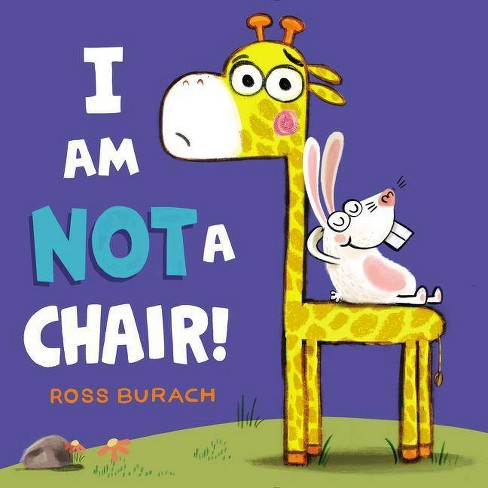 I Am Not a Chair! (School And Library) (Ross Burach) - image 1 of 1