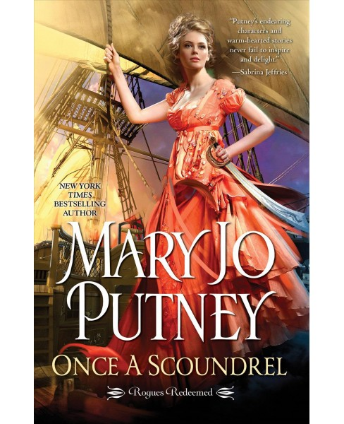 Once a Scoundrel -  (Rogues Redeemed) by Mary Jo Putney (Hardcover) - image 1 of 1