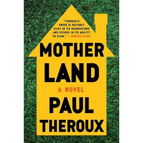 Mother Land - by  Paul Theroux (Paperback) - image 1 of 1