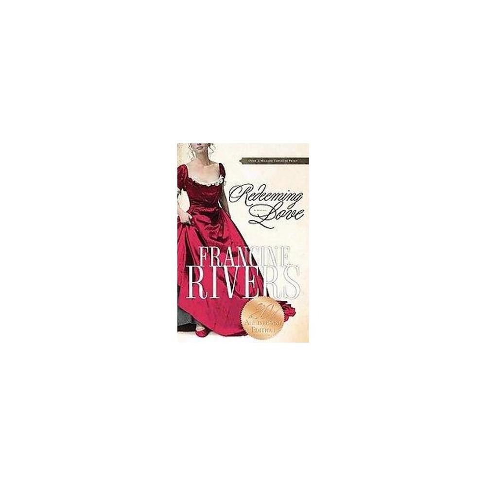 Redeeming Love (Paperback) by Francine Rivers