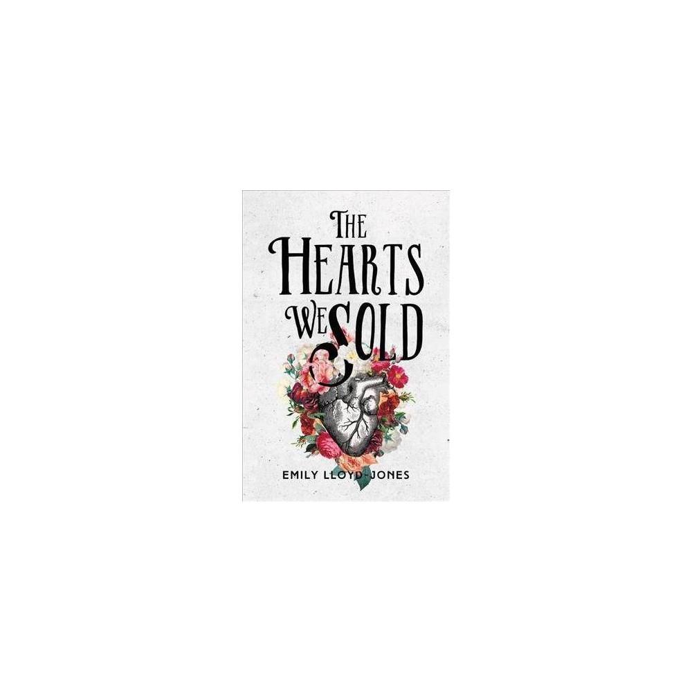 Hearts We Sold - Reprint by Emily Lloyd-Jones (Paperback)