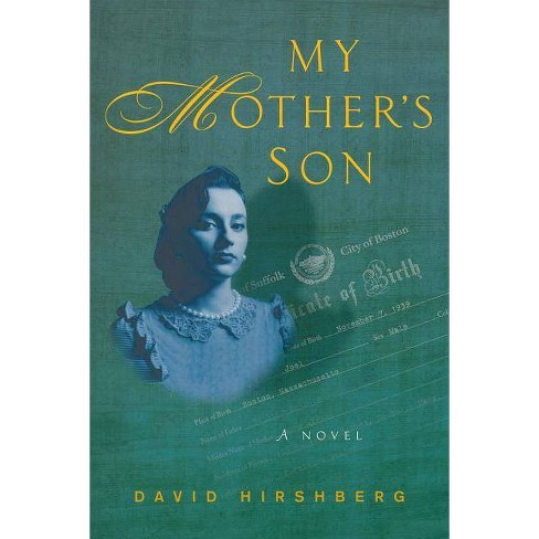 My Mother's Son - by  David Hirshberg (Hardcover) - image 1 of 1