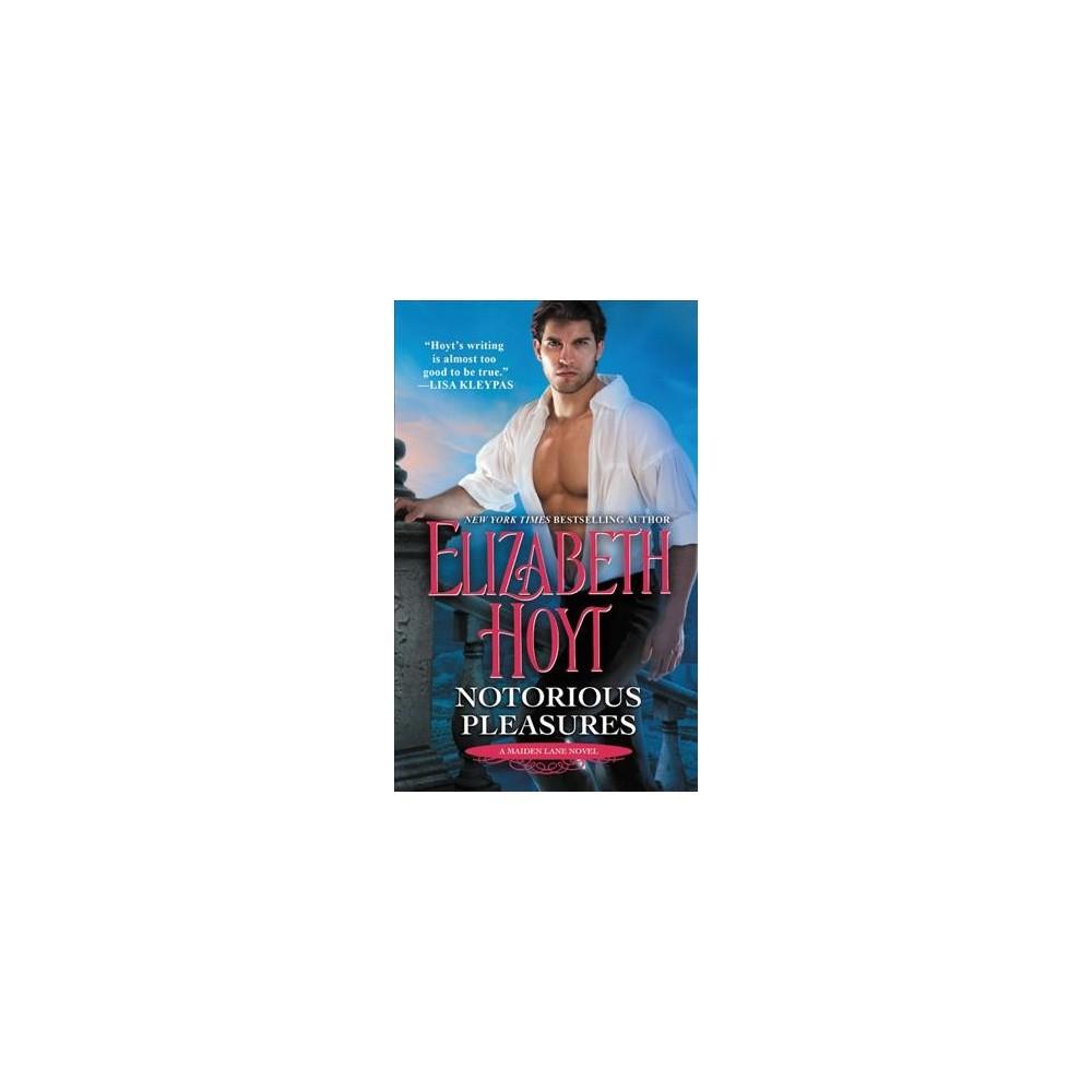 Notorious Pleasures - Reprint (6a Romance Gold (Parade)) by Elizabeth Hoyt (Paperback)