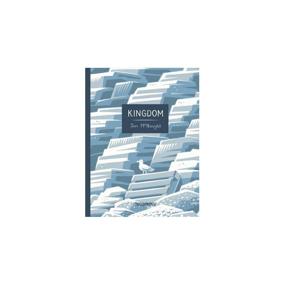 Kingdom - by Jon Mcnaught (Hardcover)