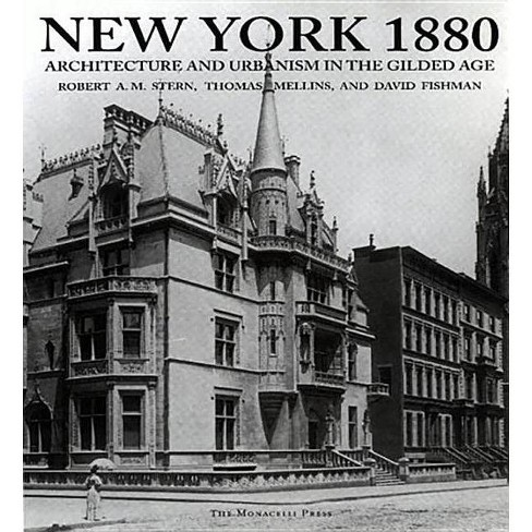 New York 1880 - by  Robert A M Stern & Thomas Mellins & David Fishman (Hardcover) - image 1 of 1
