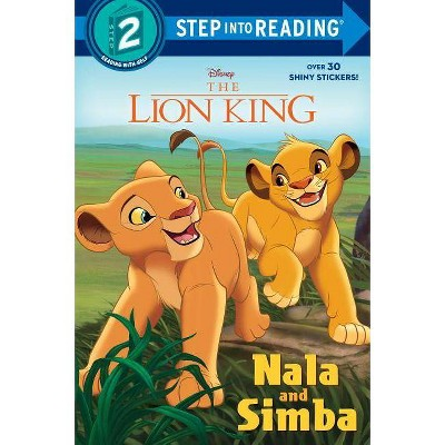 Nala and Simba (Disney the Lion King) - (Step Into Reading) by  Mary Tillworth (Paperback)