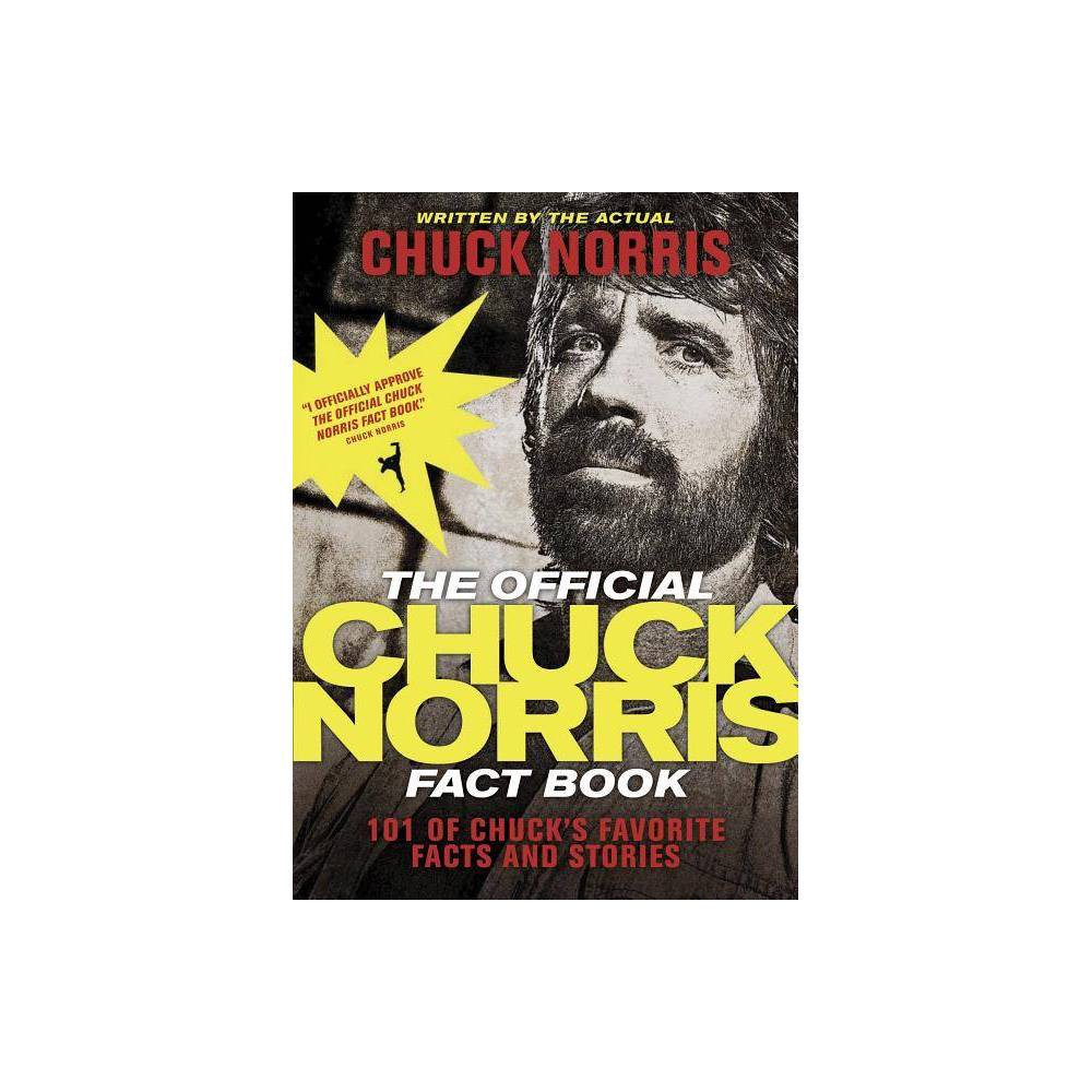 The Official Chuck Norris Fact Book - (Paperback)