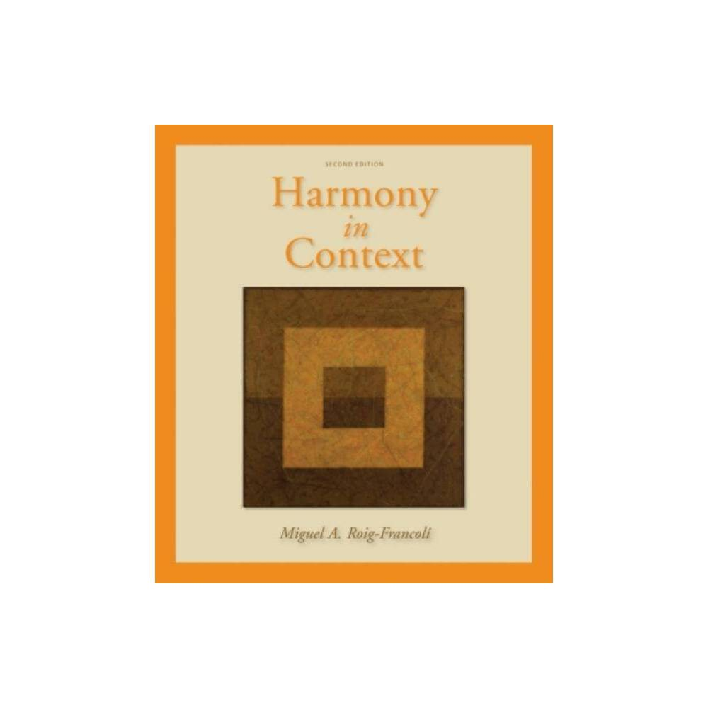 ISBN 9780073137940 product image for Harmony in Context - 2 Edition by Miguel Roig-Francoli (Hardcover) | upcitemdb.com