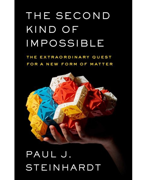 Second Kind of Impossible : The Extraordinary Quest for a New Form of Matter -  (Hardcover) - image 1 of 1