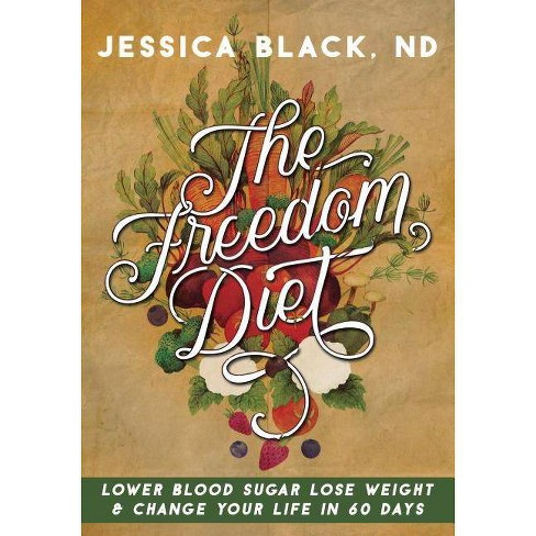 The Freedom Diet - by  Jessica K Black (Spiral_bound) - image 1 of 1