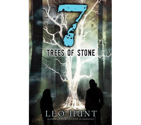 7 Trees of Stone -  by Leo Hunt (Hardcover) - image 1 of 1