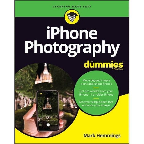 IPhone Photography for Dummies - by  Mark Hemmings (Paperback) - image 1 of 1
