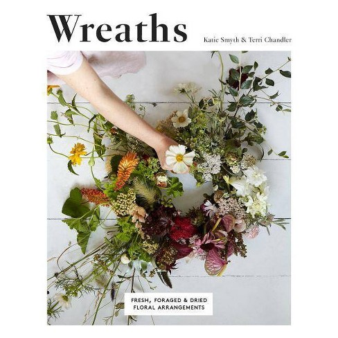 Wreaths - by  Terri Chandler & Katie Smyth (Paperback) - image 1 of 1