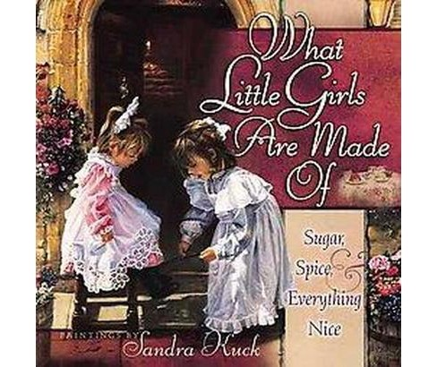 What Little Girls Are Made Of (Hardcover) - image 1 of 1