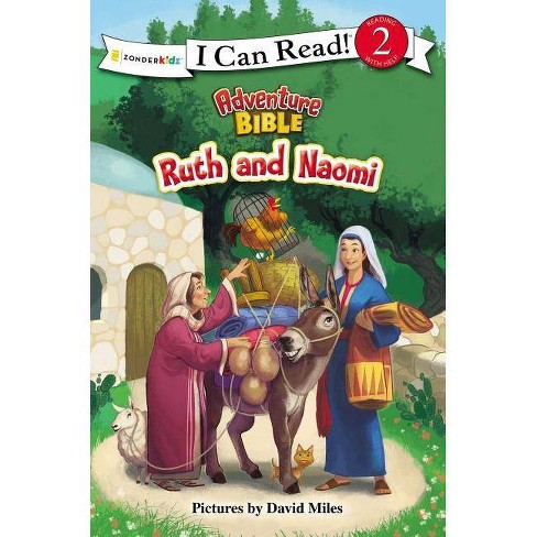Ruth and Naomi - (I Can Read! / Adventure Bible) by  Zondervan (Paperback) - image 1 of 1