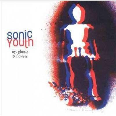 Sonic Youth - NYC Ghosts & Flowers (LP) (EXPLICIT LYRICS) (Vinyl)