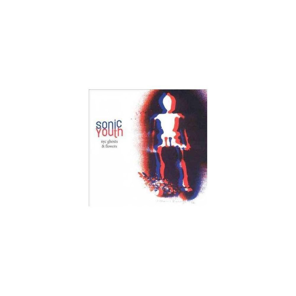Sonic Youth - NYC Ghosts & Flowers (EXPLICIT LYRICS) (Vinyl)