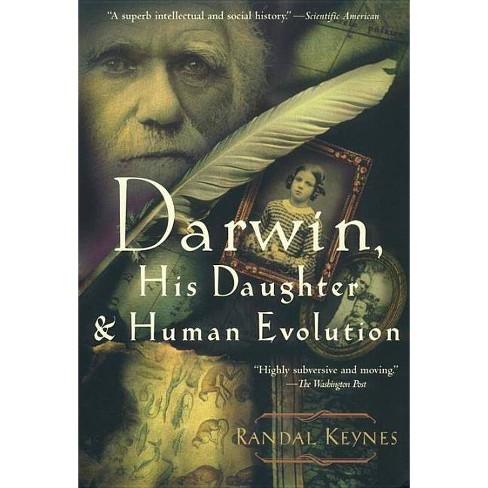 Darwin, His Daughter, and Human Evolution - by  Randal Keynes (Paperback) - image 1 of 1