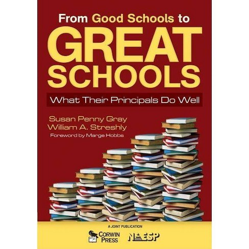 From Good Schools to Great Schools - (Paperback) - image 1 of 1