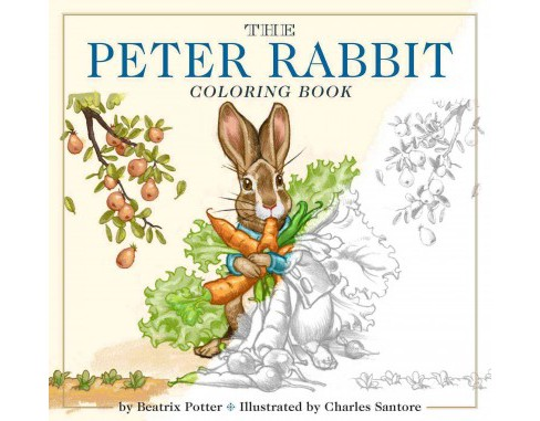 Peter Rabbit Coloring Book : A Classic Editions Coloring Book (Special) (Paperback) (Beatrix Potter) - image 1 of 1