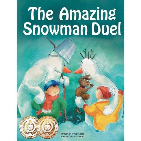 The Amazing Snowman Duel - (Snowman Paul) by  Yossi Lapid (Hardcover) - image 1 of 1